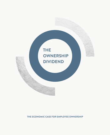 The Ownership Dividend – The Economic Case for Employee Ownership